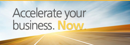 Accelerate your business. Now.
