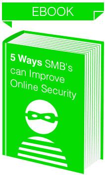 eBook: 5 Ways SMB's can Improve Online Security