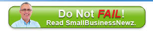 Do not fail! Read SmallBusinessNewz.