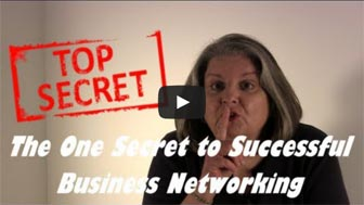 The One Secret To Successful Business Networking