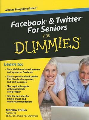 Facebook & Twitter For Seniors For Dummies