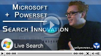 Microsoft + Powerset = Search Innovation