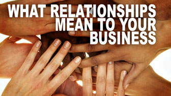 What Relationships Mean to Your Business