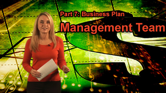Part 7: Business Plan - Management Team