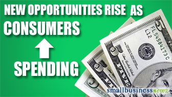 New Opportunities as Consumers Increase Spending